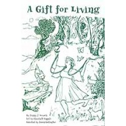 A Gift for Living by Penny J Novack