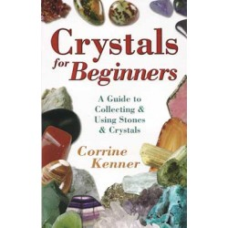 Crystals for Beginners by Kenner, Corrine