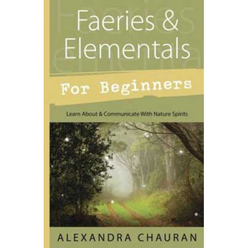 Faeries and Elementals for Beginners